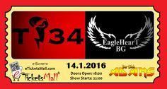 Заповядайте на 14 януари (четвъртък) в Бар-клуб Адамс на съвместното участие на групите Т34 и EagleHeart. Очакват Ви  качествен рок и страхотен купон! Вземете билети онлайн от eTicketsMall.com! https://www.eticketsmall.com/product_info.php?cPath=34&products_id=574&language=bg