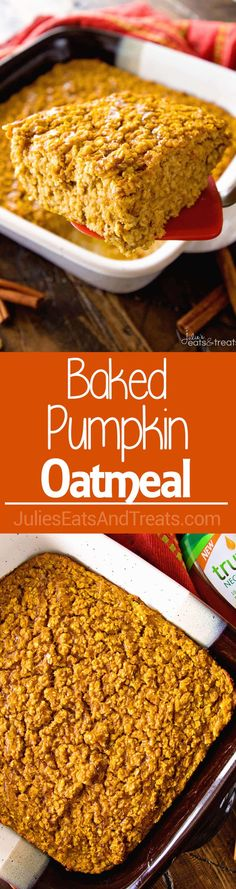 Baked Pumpkin Oatmeal ~ This Easy, Make-Ahead Baked Oatmeal is the Perfect Breakfast for Busy Mornings! Filled with Pumpkin, Oats and Spices to Fill You Up! ~ https://www.julieseatsandtreats.com