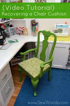Video Tutorial Recovering a Chair Cushion -- The green color makes this old chair pop with color and fun!