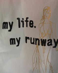 My life my runway