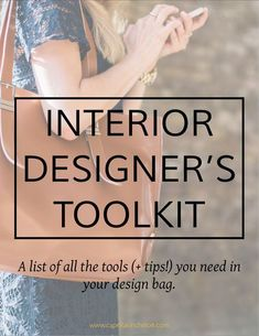 A big list of tools with Tips that you need for your interior design toolbag