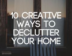 There are people who have come up with some fun, creative ways to get started decluttering. Consider this list an opportunity to get started: