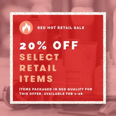 This February, enjoy 20% off RED retail products! Take a look at the blog to see if your must-have is on our list!
