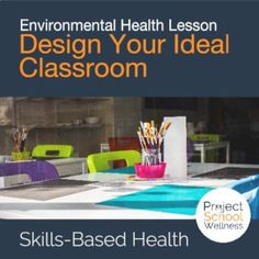 Design Your Ideal Classroom - This Design Your Ideal Classroom lesson plan, will have middle school students design a classroom that inspires them to learn. This application activity gives students an opportunity to explain how a person's surroundings influence how they feel, think, and act. A great environmental health lesson for health education and environmental health classes! Health Lesson Plans, Free Lesson Plans, Health Lessons, Health Literacy, Health Activities, Health Education, Middle School Health, Teaching Plan, Learning Stations