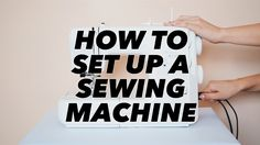 """@WithWendy® How to Set Up a Sewing Machine with Wendy (Sewing Basics) """"Thank Goodness!"""" CA: ON: Toronto ©Dec. 25, 2015 - Google® YouTube Video"""