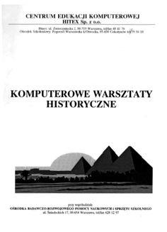 Opracowanie autorskie Warsztatów komputerowych dla nauczycieli historii, Centrum Edukacji Komputerowej HITEX Sp. z o.o.
