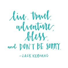 Handlettering by Sparkletters. Quote by Jack Kerouac.
