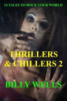 Billy Wells Not Quite As Gruesome Horror-Thrillers & Chillers 2 http://www.amazon.com/dp/B00MFDF6HC http://youtu.be/plCGPbEju4c