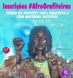 #AfroGrafiteiras!