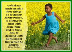 A child can teach......