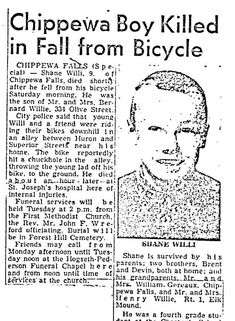 (11/13/1954) Chippewa Falls, Wisconsin, US (05/23/1964) fell off his bicycle while riding in an alley 9 years old