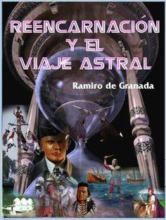 Reencarnación y el Viaje Astral son temas tabú para mucha gente. Este autor los explica con meridiana claridad.