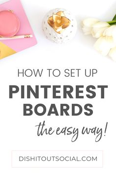 Watch this video tutorial and learn how to set up Pinterest boards the easy way. Plus you'll learn how to name and optimize your boards to attract more Pinterest followers.