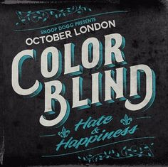 Listen to October Londons Newest EP Color Blind: Hate & Happiness