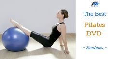 Finding the best Pilates DVD isn't as easy as you may think. Discover our top 5…