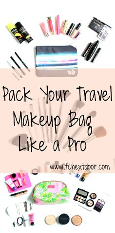 Pack your travel makeup bag like a pro via Fit Chick Nextdoor!