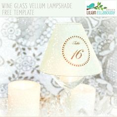Wine Glass Vellum Lampshade Template Freebie - will help you create elegant centerpieces to decorate your wedding reception, birthday, anniversary and sweet sixteen events. Craft Projects, Projects To Try, Craft Ideas, Putting On The Ritz, Cricut Cuttlebug, Elegant Centerpieces, Wedding Reception, Wedding Ideas, Sweet Sixteen