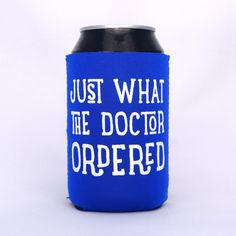 Just What the Doctor Ordered  Neoprene Drink Cooler // ROYAL BLUE