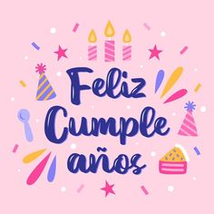Spanish Birthday Cards, Hbd Quotes, Happy Brithday, Teachers' Day, Happy Birthday Greetings, Happy B Day, Infographic Templates, Positive Quotes