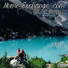 """Jim returns in part two to share some more information about how a Home Exchange works, how you can search for places to exchange that fit your passions, and quite a """"rockin"""" travel mishap! House Exchange, House Swap, From Beginning To End, Holiday Apartments, Travel Photos, Travel Inspiration, Skiing, Tuesday, Around The Worlds"""