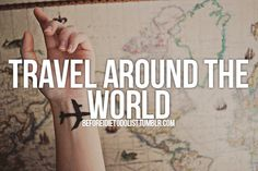 what i want to do before i die | Tumblr