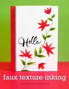 Faux Texture Inking Video by Jennifer McGuire Ink