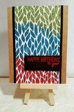 Handmade card. BoBunny glitter paste. Glitter Gel, Glitter Cards, Birthday Cards, Happy Birthday, Glitz And Glam, Washi, Handmade Cards, Stamping, Card Ideas