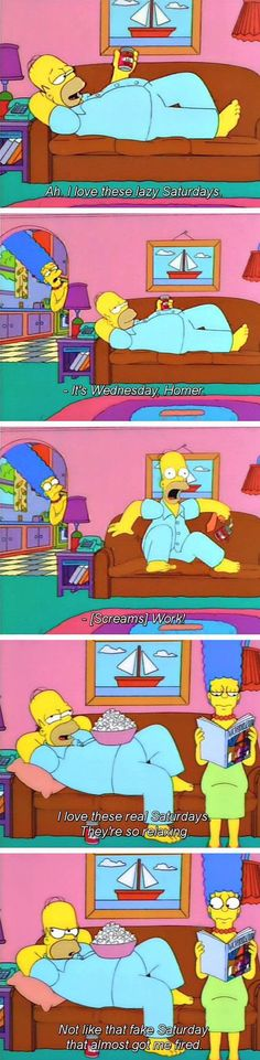 the simpsons, I love real saturdays. Hahahaha