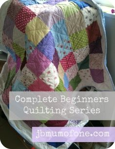 Step by step guide on how to make a simple quilt from start to finish, even if you have only just begun to sew and are a complete beginner.  If you can sew in even a roughly straight line I promise you cam make this quilt!