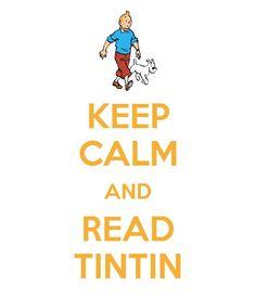 Keep calm and read Tintin