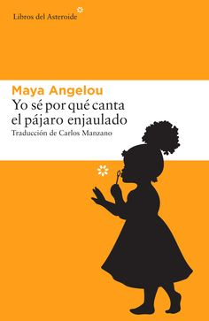 Buy Yo sé por qué canta el pájaro enjaulado by Maya Angelou and Read this Book on Kobo's Free Apps. Discover Kobo's Vast Collection of Ebooks and Audiobooks Today - Over 4 Million Titles! Maya Angelou, Chimamanda Ngozi Adichie, Charlotte Bronte, Margaret Atwood, Patti Smith, Jane Eyre, Virginia Woolf, Tim Cook, Bee Book