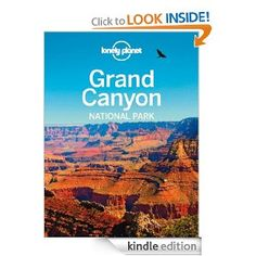 Amazon.com: Lonely Planet Grand Canyon National Park (Travel Guide) eBook: Lonely Planet, Wendy Yanagihara, Jennifer Rasin Denniston: Kindle Store on sale for kindle 8/11 $3.99