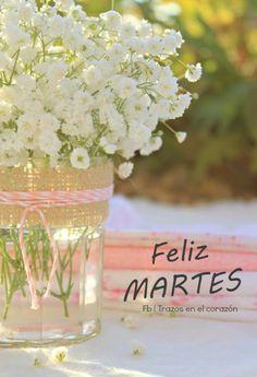 Feliz MARTES  @trazosenelcorazon