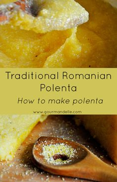 This is an easy recipe for traditional Romanian polenta, easy to make and without a hassle! Make polenta the easy way! | gourmandelle.com | #polenta #howto