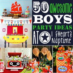50 Awesome Boys' Party Ideas! So many GREAT ideas!