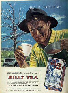 print ad for Billy Tea: 'Billy Tea ... That's For Me!' ... depicts farmer with mug and steaming tea can, tractor in background, 1962, Australia