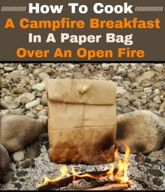 How to Cook an Awesome Campfire Breakfast in a Paper Bag Over an Open Fire Campfire Breakfast, Campfire Food, Backpacking Food, Camping Meals, Camping Cooking, Camping Recipes, Camping Hacks, Camping Kitchen, Camping Stuff