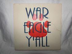War Eagle Y'all Auburn Wooden Art by artbyandieb on Etsy, $15.00