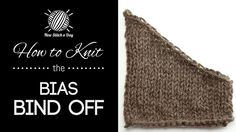 This video knitting tutorial will help you learn how to knit the bias bind off. This bind off creates a very professional looking diagonal bound off edge. Knitting Help, Knitting Stiches, Knitting Videos, Crochet Videos, Knitting Yarn, Hand Knitting, Knitting Patterns, Knitting Tutorials, Knit Stitches