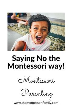 "Is there a Montessori way to say NO to children? When parents discover Montessori, they understand that it is about giving freedom and independence to their children. So when it comes to discipline the Montessori way, parents might be confused and weary of saying no, of having rules as they know ""punishment"" is not the answer. Positive Parenting Solutions, Conscious Parenting, Parenting Articles, Parenting Hacks, Ways To Say Said, All About Mom, Montessori Practical Life, Thing 1, Play Based Learning"