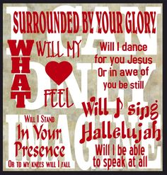 MercyMe love this song my daughter and I sing it everyday. Praise The Lords, Praise And Worship, Singing Hallelujah, Song Words, Christian Songs, Christian Cards, Strong Faith, Inspirational Bible Quotes, Joy Of The Lord