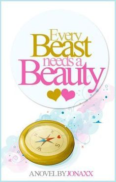 "Read ""Every Beast Needs A Beauty (Soon to be published under Sizzle) - Every Beast Needs A Beauty"" - GOOD LIPS SERIES Written by Jonaxx Sunny and he boss' story Rage del Fierro"
