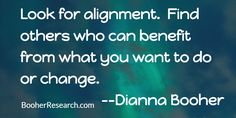 Look for alignment.  Find others who can benefit from what you want to do or change. #Communication #CommunicationSkills #Quotes
