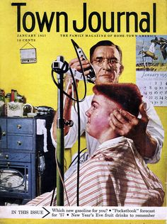 "BARBER~""Sixteen-year-old Rusty Cole is getting the fastest, flattest flat-top in the nation--thanks to an automatic flat-topper invented by his home-town barber, Anton Karay of Whitewater, Wisconsin."" January 1957 cover of Town Journal, The Family Magazine of Home-Town America. Barber"