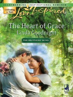 The Heart of Grace (The Brothers' Bond) by Linda Goodnight. $3.67