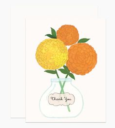 """Illustrated by Dear Hancock. Yellow and orange zinnias in a glass jar with """"Thank You"""" text."""