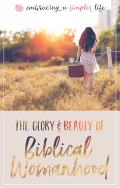 Biblical womanhood is a high calling and a gift. When we learn to see the beauty, glory, and value in God's ways, we will step into a more fulfilling life, and we will honor our Maker. #biblicalwomanhood