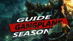 Gangplank Guide Season 7 ~ League of Legends