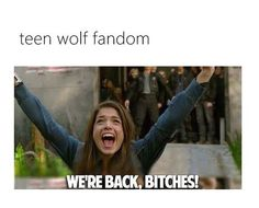 Teen Wolf - We're Back!!