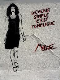 """Miss tic """"Becoming simple is complicated"""""""